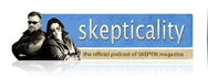 Skepticality: Skeptical Podcast